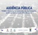 Câmara de Rio Branco realizará Audiência Pública para debater o contrato de iluminação pública de LED em Rio Branco
